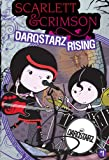 DarqStarz Rising, David Cody Weiss and Bobbi Jg Weiss, 1416958304