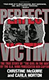 img - for Perfect Victim: The True Story of the Girl in the Box book / textbook / text book