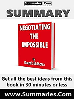 """notes negotiation genius deepak malhotra The must-read summary of deepak malhotra and max bazerman's book: """"negotiation genius: how to overcome obstacles and achieve brilliant results at the bargaining tables and beyond"""" this complete summary of the ideas from deepak malhotra and max bazerman's book """"negotiation genius"""" shows that people are not born genius negotiators."""
