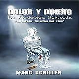 Dolor Y Dinero - La Verdadera Historia: [Pain and Gain - the Untold True Story, Spanish Edition]