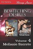 Bewitching Desires, Mellanie Szereto, 1622422546