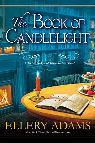 The Book of Candlelight (Secret, Book, & Scone Society 3) by [Adams, Ellery]