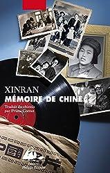 Mémoire de Chine: Les Voix d'une génération silencieuse