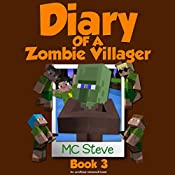 Christmas Break: Diary of a Minecraft Zombie Villager, Book 3 |  MC Steve