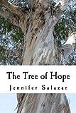 The Tree of Hope, Jennifer Salazar, 1479313009