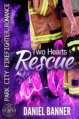 two-hearts-rescue-park-city-firefighter-romance