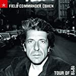 Field Commander Cohen Tour of 1979 (Vinyl)