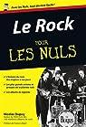 Le Rock Poche Pour les Nuls par Dupuy