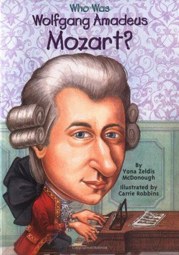 Who Was Wolfgang Amadeus Mozart? - Book  of the Who Was/Is...?