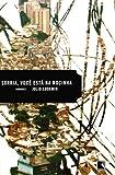 Sorria, Você Está na Rocinha by Julio Ludemir front cover