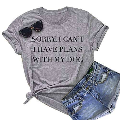 Gnpolo Womens Funny Saying T Shirts - Sorry I Can't I Have Plans with My Dog Tees Tops]()