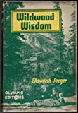 Wildwood Wisdom, Ellsworth Jaeger, 0025588907