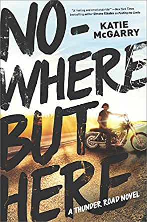 Nowhere but here thunder road kindle edition by katie mcgarry childrens ebooks fandeluxe Document