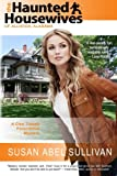 The Haunted Housewives of Allister, Alabama, Susan Sullivan, 0615700896
