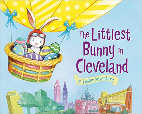 Download The Littlest Bunny in Cleveland (An Easter Adventure) PDF