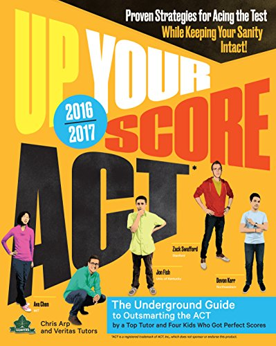 Up-Your-Score-ACT-2016-2017-Edition-The-Underground-Guide