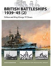British Battleships 1939–45 (2): Nelson and King George V Classes