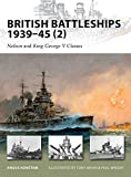 British Battleships 1939–45 (2): Nelson and King George V Classes (New Vanguard)