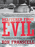 Delivered from Evil (English Edition)