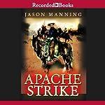 Apache Strike | Jason Manning