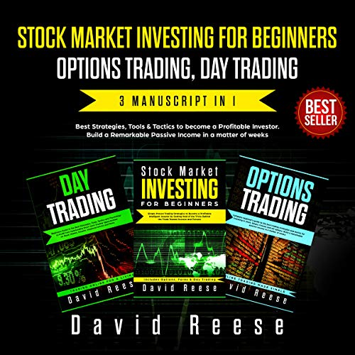 Stock Market Investing for beginners, Options Trading, Day Trading: Best Strategies & Tactics to become a Profitable Investor in a matter of weeks. Includes ... Trading (The Passive Income Creator Book 1) (Stock Market Best Stocks)