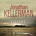 Victims: An Alex Delaware Novel | Jonathan Kellerman