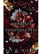 Promises and Pomegranates: A Dark Contemporary Romance
