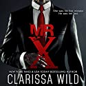 Mr. X Audiobook by Clarissa Wild Narrated by Paul Brion