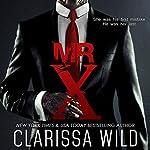 Mr. X | Clarissa Wild