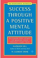 Success Through a Positive Mental Attitude Paperback