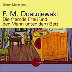 Die fremde Frau und der Mann unter dem Bett