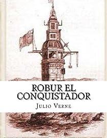 Robur el conquistador par Verne