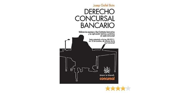 Derecho Concursal Bancario eBook: Josep Gallel Boix: Amazon.es: Tienda Kindle