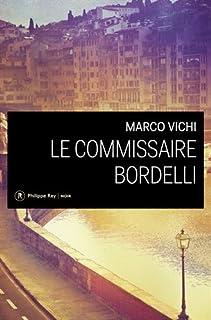 Le commissaire Bordelli, Vichi, Marco