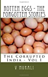 Rotten Eggs - the Forgotten Stories, V. Murali, 1463705166