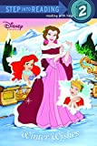 Winter Wishes (Disney Princess) (Step into Reading)