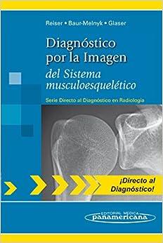Reiser:diagn.por Imagen.sist.musculoesq.: Del Sistema Musculoesquelético por Gabriel López Ruz epub
