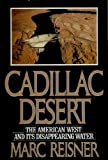 img - for Cadillac Desert: The American West and Its Disappearing Water book / textbook / text book