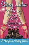 Prancing Around With Sleeping Beauty (Storybook Valley) (Volume 2)