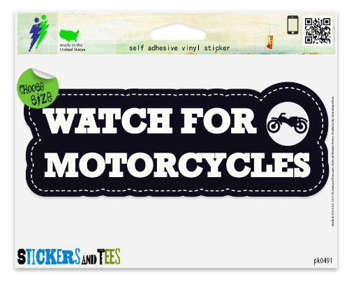 """Watch For Motorcycles Warning Danger Safety Car Sticker Indoor Outdoor 8"""" x 3"""""""