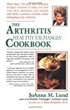 The Arthritis Healthy Exchanges Cookbook, Joanna M. Lund, 0399523774