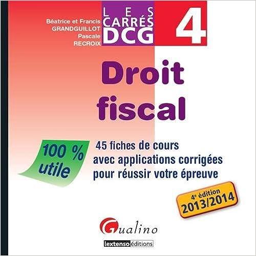 C'est un livre à télécharger DCG 4 Droit fiscal : 45 fiches de cours avec applications corrigées pour réussir votre épreuve PDB 2297033087 by Pascale Recroix,Béatrice Grandguillot