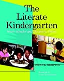The Literate Kindergarten: Where Wonder and Discovery Thrive