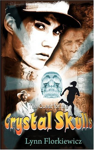 book cover of The Quest for the Crystal Skulls