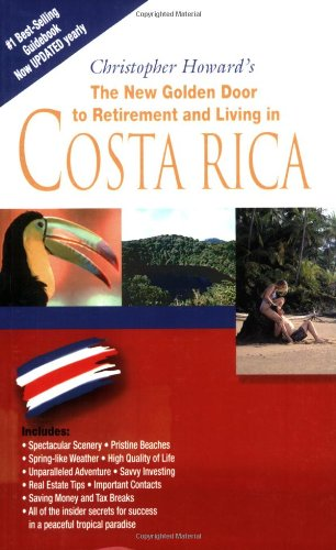 The New Golden Door to Retirement and Living in Costa Rica