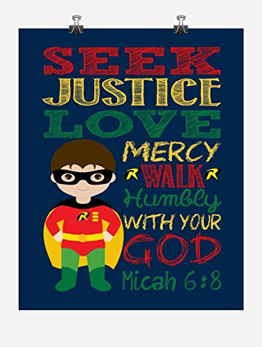 Robin Christian Superhero Nursery Decor Wall Art Print - Seek Justice Love Mercy - Micah 6:8 Bible Verse - Multiple Sizes ()