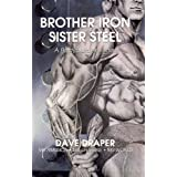 Brother Iron Sister Steel