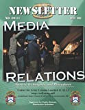 Newsletter Media Relations: Tactics, Techniques, and Procedures, Center Lessons Learned, 1484149807