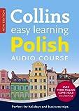 Easy Learning Polish Audio Course: Language Learning the Easy Way with Collins (Collins Easy Learning Audio Course)