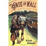 The Gate In The Wall (Jean Karl Books (Prebound))